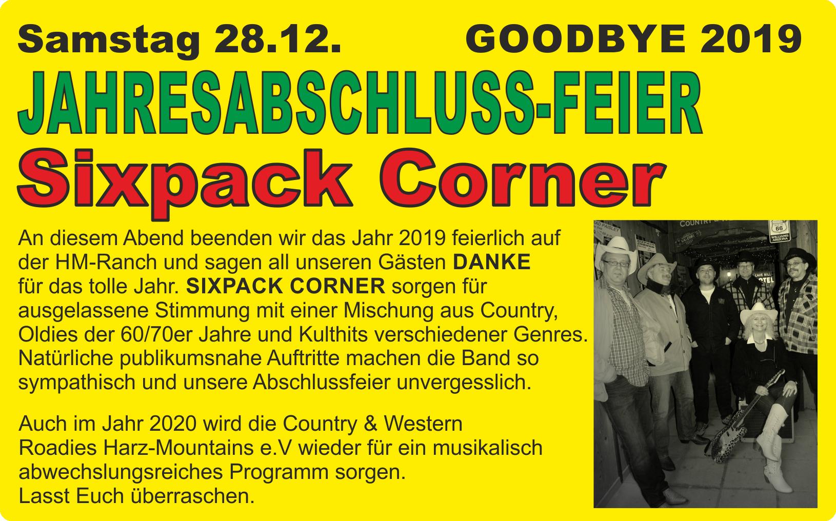 JAHRESABSCHLUSS-FEIER mit SIXPACK CORNER @ Harz Mountain Ranch | Bad Lauterberg im Harz | Niedersachsen | Deutschland
